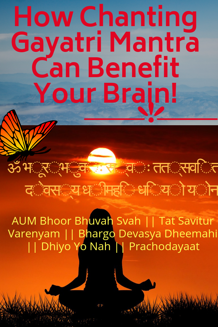 How Chanting Gayatri Mantra Can Benefit Your Brain!