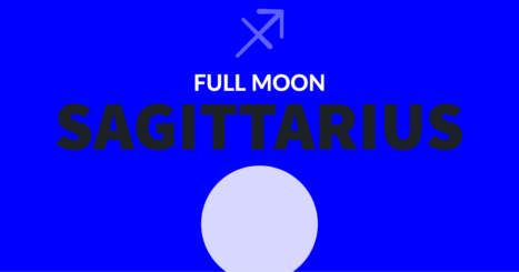 The Full Moon Of Sagittarius (For All Signs)