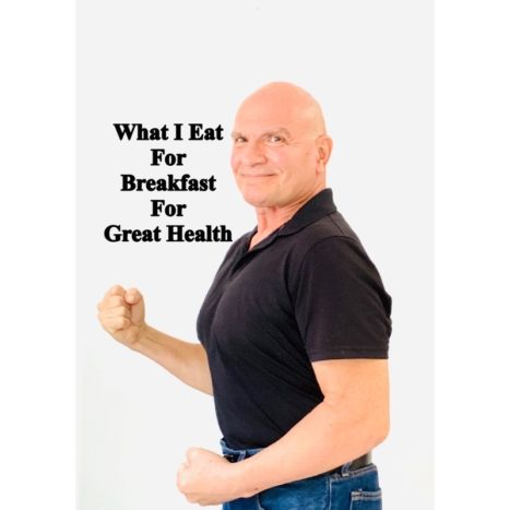 What I Eat For Breakfast For Great Health