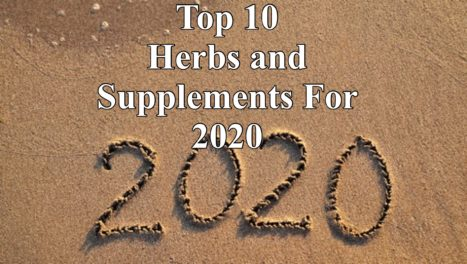 Top 10 Herbs And Supplements For 2020