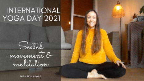 International Yoga Day June 21 2021 – Seated Movement, Breathwork And Meditation
