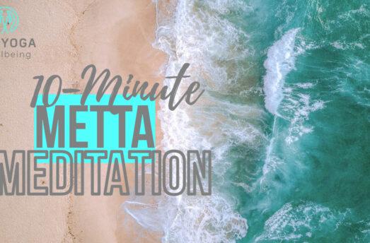 10 Minute Guided Metta Meditation